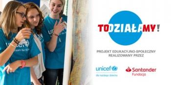 38. TO(działa)MY! - unicef i Fundacja Santander