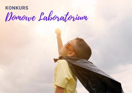Konkurs dla uczniów bolesławieckich szkół podstawowych Domowe laboratorium